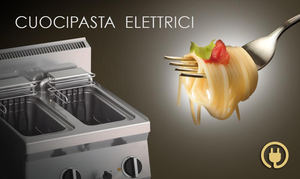 Cuocipasta elettrici per la ristorazione